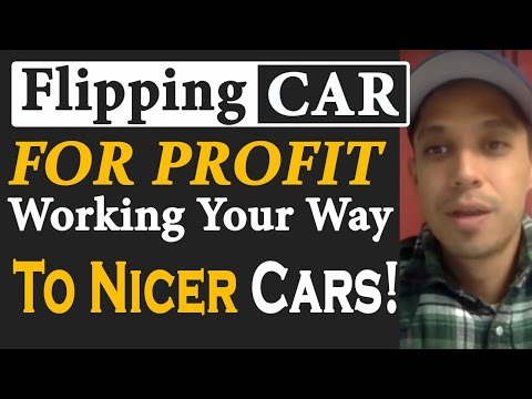 flipping-cars-profit-working-way-nicer-cars
